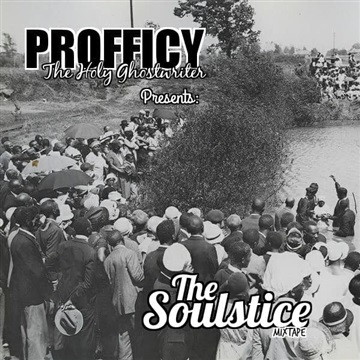 The Soulstice by PROFFICY the Holy Ghostwriter