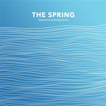 The Spring (Original Score) by Sleeping At Last