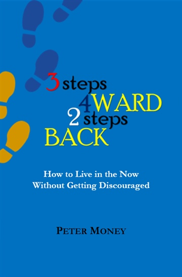 3steps 4ward 2steps Back by Peter Money