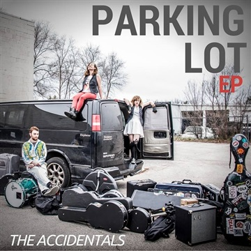 The Accidentals : Parking Lot EP