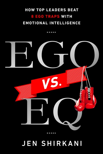 EGO vs EQ: How Top Leaders Beat 8 Ego Traps with Emotional Intelligence (Excerpt)