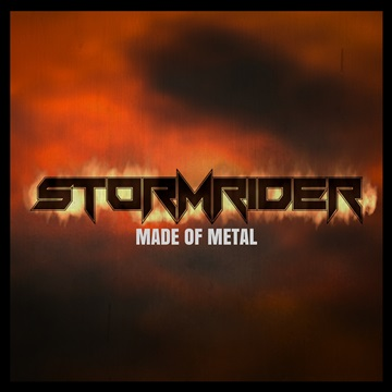 Stormrider : Made of Metal