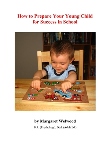 Margaret Welwood : How to Prepare Your Young Child for Success in School