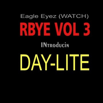 Eagle Eyez (WATCH) : RBYE 3