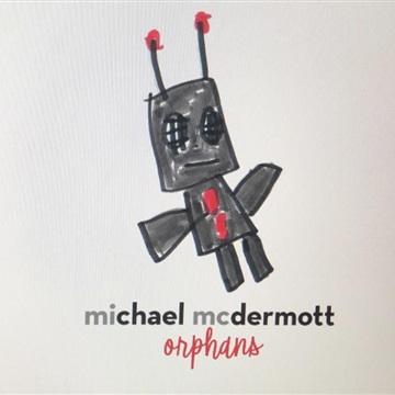 Michael McDermott : Orphans ( sampler)