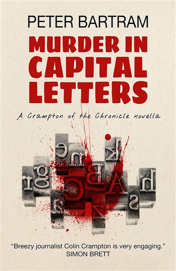 Peter Bartram : Murder in Capital Letters