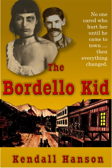 Kendall Hanson : The Bordello Kid