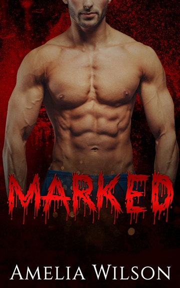 Marked by Amelia Wilson