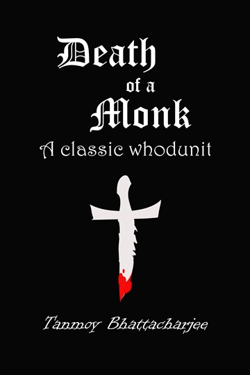 Death of a Monk by Tanmoy Bhattacharjee