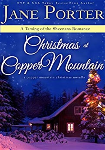 Jane Porter :  Christmas at Copper Mountain