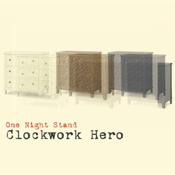 Clockwork Hero : Clockwork Hero - One Night Stand