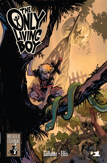 The Only Living Boy: Book 1 by David Gallaher & Steve Ellis