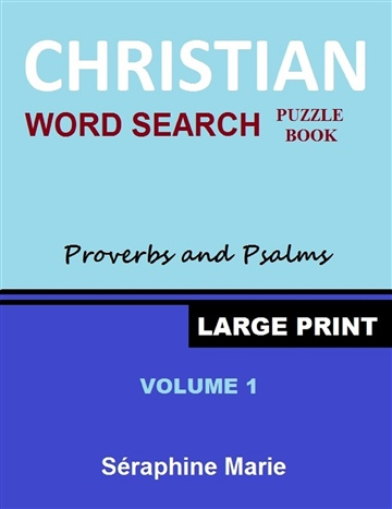 40 Christian Word Search Puzzles by Séraphine Marie