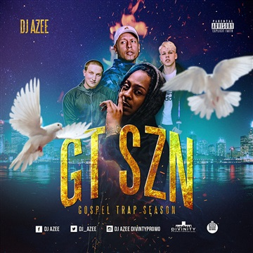 Dj AZee : GT SZN (Gospel Trap Season)