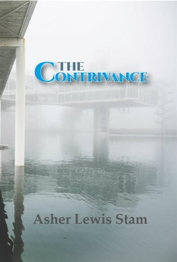 The Contrivance by Asher Lewis Stam