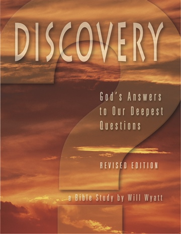 Will Wyatt : Discovery: God's Answers to Our Deepest Questions