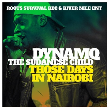 THOSE DAYS IN NAIROBI by RIVER NILE ENT