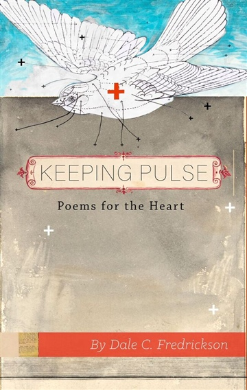 Keeping Pulse: Poems for the Heart
