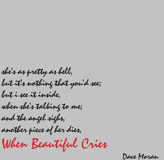 When Beautiful Cries by Dave Moran