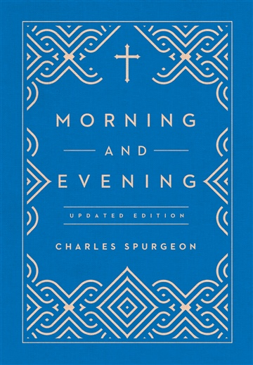 Morning and Evening - Updated Edition by Charles Spurgeon