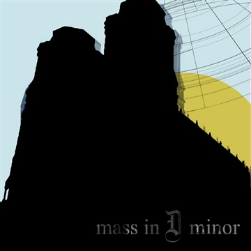 Mass in D Minor by Ancient Dan