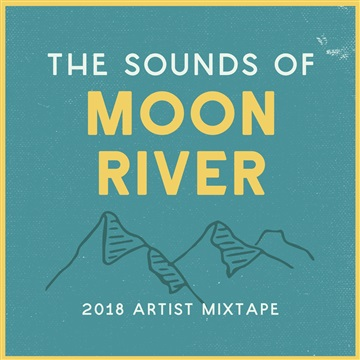 Moon River Music Festival : The Sounds of Moon River Music Festival: 2018 Artist Mixtape