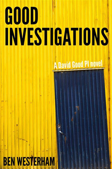 Ben Westerham : Good Investigations