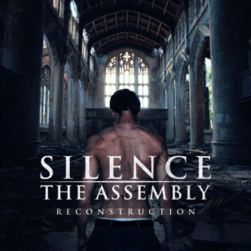 Reconstruction by Silence The Assembly
