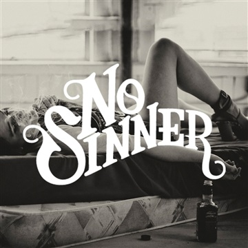 No Sinner : Three Sheets To The Wind