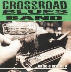 Cross Road Blues Band : were is the end?
