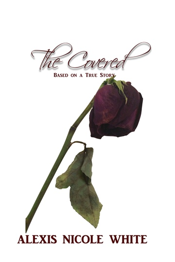 The Covered by Alexis Nicole White