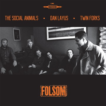 Folsom Records : Folsom Records Presents: Twin Forks, Dan Layus, The Social Animals
