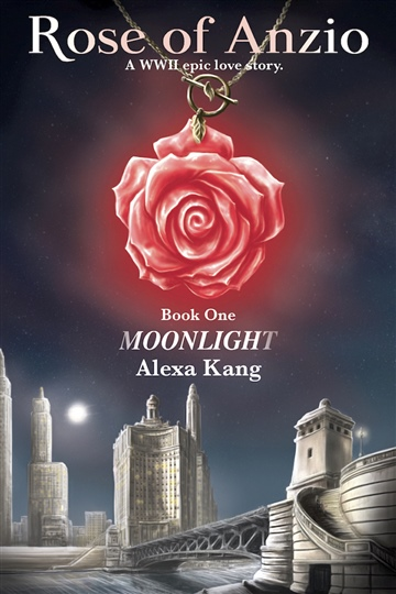 Rose of Anzio Book One - Moonlight
