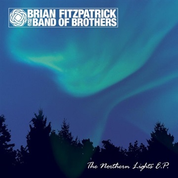 The Northern Lights EP by Brian Fitzpatrick and the Band of Brothers