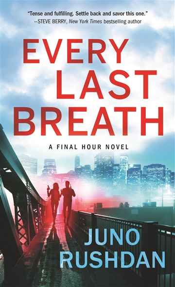 Every Last Breath (Excerpt) by Juno Rushdan