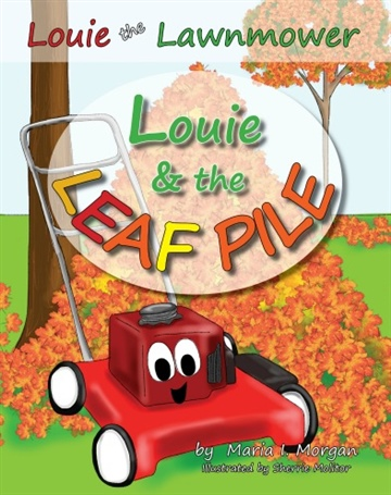 Maria I. Morgan : Louie & the Leaf Pile