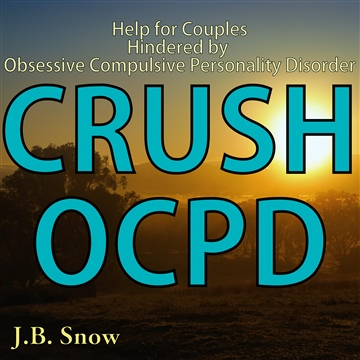J.B. Snow : Crush OCPD