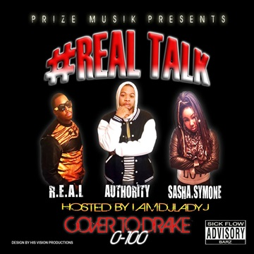 #RealTalk (COVER TO DRAKE 0-100) ft. Prize Musik by Prize Musik
