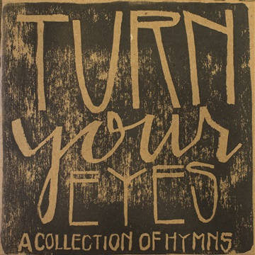 Turn Your Eyes: A Collection of Hymns by Soma Music