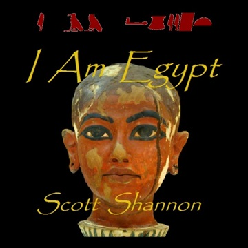 Scott Shannon : I Am Egypt