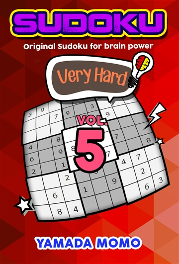 Sudoku Very Hard: Original Sudoku For Brain Power Vol. 5