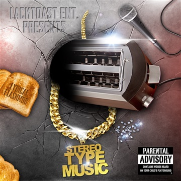 Stereotype Music by LackToast Ent