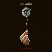 Lost Leaders : Extra-Ordinary - The Collection