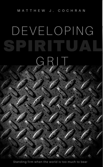 Developing Spiritual Grit