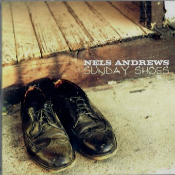 nels andrews : Sunday Shoes