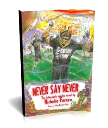 Nick Favaza : Nevery Say Never