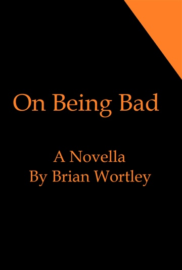 On Being Bad