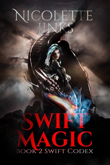 Swift Magic (Book 2 of the Swift Codex) by Nicolette Jinks