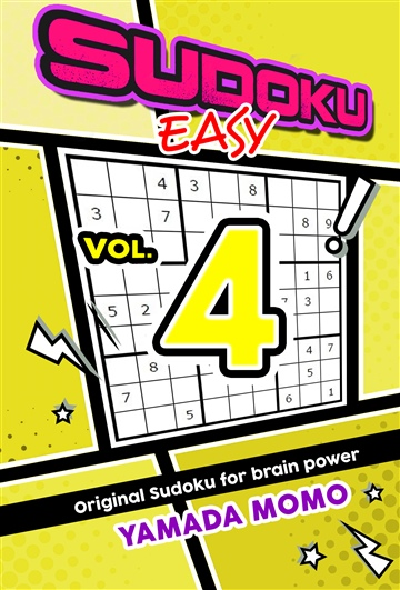 Sudoku Easy: Original Sudoku For Brain Power Vol. 4
