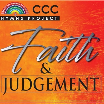 CCC Hymns Project: Faith and Judgement by Emmanuel Adeniran